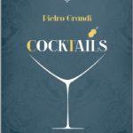 Cocktails di Pietro Grandi